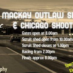 21st Nov – Mackay Outlaw Shootout & Chicago Shootout