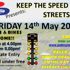 14th MAY 2021 – Keep the Speed off the streets!